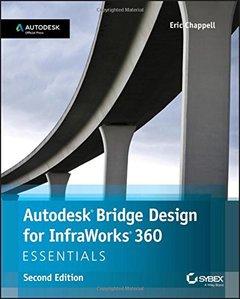 Autodesk Bridge Design for InfraWorks 360 Essentials, 2/e(Paperback)-cover