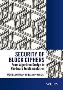 Security of Block Ciphers: From Algorithm Design to Hardware Implementation(Hardcover)