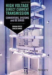 High Voltage Direct Current Transmission: Converters, Systems and DC Grids(Hardcover)-cover