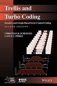 Trellis and Turbo Coding: Iterative and Graph-Based Error Control Coding, 2/e (Hardcover)-cover