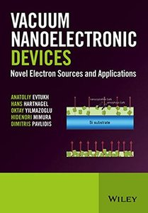 Vacuum Nanoelectronic Devices: Novel Electron Sources and Applications(Hardcover)-cover