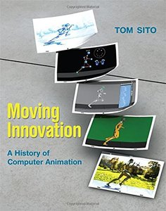 Moving Innovation: A History of Computer Animation (Paperback)-cover