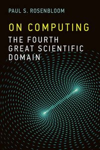 On Computing: The Fourth Great Scientific Domain Paperback-cover
