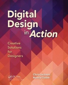 Digital Design in Action: Creative Strategies for Integrating Visual Principles and Technology Paperback-cover