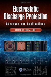Electrostatic Discharge Protection: Advances and Applications, 2/e(Hardcover)-cover
