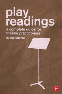 Play Readings: A Complete Guide for Theatre Practitioners (Paperback)-cover