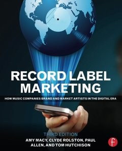 Record Label Marketing: How Music Companies Brand and Market Artists in the Digital Era, 3/e(Paperback)-cover