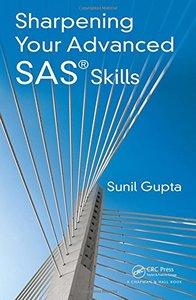 Sharpening Your Advanced SAS Skills-cover