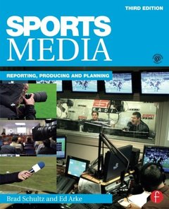 Sports Media: Reporting, Producing, and Planning, 3/e(Paperback)-cover