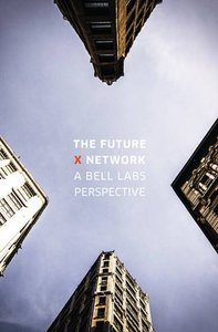 The Future X Network: A Bell Labs Perspective (Hardcover)-cover