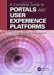 A Complete Guide to Portals and User Experience Platforms Hardcover-cover