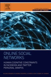 Online Social Networks: Human Cognitive Constraints in Facebook and Twitter Personal Graphs(Paperback)-cover