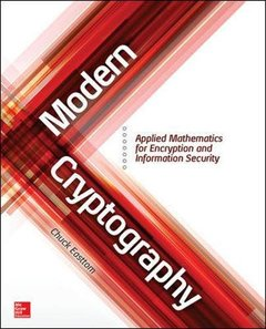 Modern Cryptography: Applied Mathematics for Encryption and Information Security (Paperback)