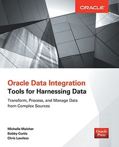 Oracle Data Integration: Tools for Harnessing Data (Paperback)-cover