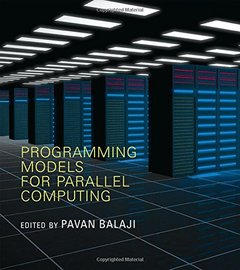 Programming Models for Parallel Computing (Paperback)