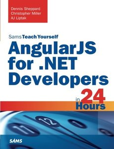 Angularjs for .Net Developers in 24 Hours, Sams Teach Yourself ( Sams Teach Yourself )-cover