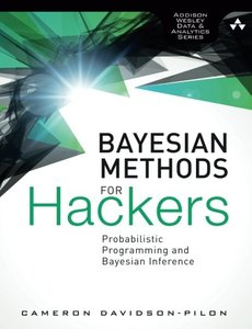 Bayesian Methods for Hackers: Probabilistic Programming and Bayesian Inference (Paperback)-cover
