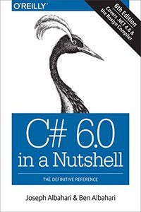 C# 6.0 in a Nutshell: The Definitive Reference, 6/e (Paperback)-cover