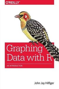 Graphing Data with R: An Introduction (Paperback)-cover