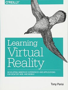 Learning Virtual Reality: Developing Immersive Experiences and Applications for Desktop, Web, and Mobile (Paperback)-cover