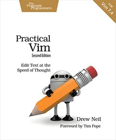 Practical Vim : Edit Text at the Speed of Thought, 2/e (Paperback)-cover