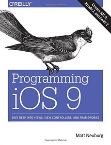 Programming iOS 9: Dive Deep into Views, View Controllers, and Frameworks (Paperback)-cover