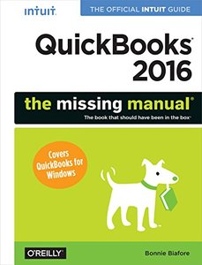 QuickBooks 2016: The Missing Manual: The Official Intuit Guide to QuickBooks 2016(Paperback)-cover