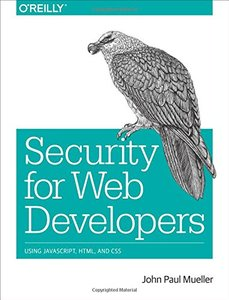 Security for Web Developers: Using JavaScript, HTML, and CSS (Paperback)-cover