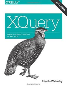 XQuery: Search Across a Variety of XML Data, 2/e (Paperback)-cover