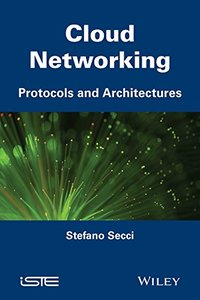 Cloud Networking: Protocols and Architectures (Iste) (Hardcover)-cover