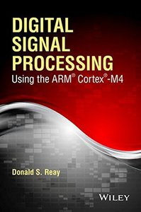 Digital Signal Processing Using the ARM Cortex M4 (Paperback)-cover