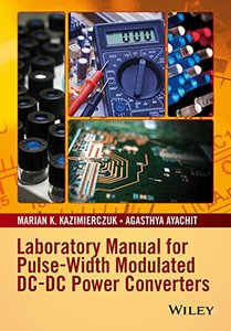Laboratory Manual for Pulse-Width Modulated DC-DC Power Converters(Paperback)-cover