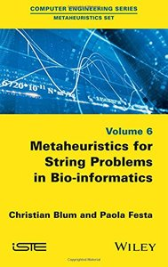 Metaheuristics for String Problems in Bio-informatics(Hardcover)