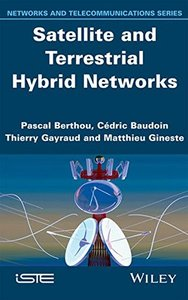 Satellite and Terrestrial Hybrid Networks (Iste)(Hardcover)-cover