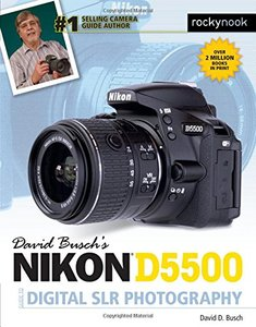 David Busch's Nikon D5500 Guide to Digital SLR Photography-cover