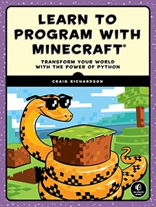 Learn to Program with Minecraft: Transform Your World with the Power of Python (Paperback)-cover