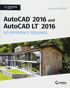 AutoCAD 2016 and AutoCAD LT 2016 No Experience Required: Autodesk Official Press(Paperback)-cover