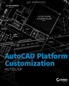 AutoCAD Platform Customization: AutoLISP-cover
