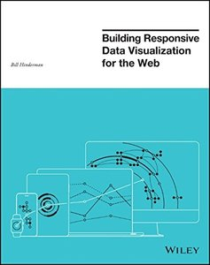 Building Responsive Data Visualization for the Web (Paperback)-cover