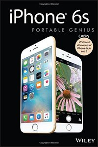 iPhone 6s Portable Genius: Covers iOS9 and all models of iPhone 6s, 6, and iPhone 5, 3/e(Paperback)-cover
