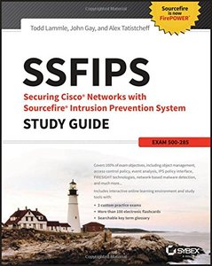SSFIPS Securing Cisco Networks with Sourcefire Intrusion Prevention System Study Guide: Exam 500-285 (Paperback)-cover