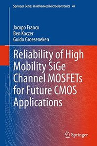 Reliability of High Mobility SiGe Channel MOSFETs for Future CMOS Applications (Hardcover)-cover