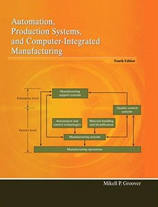 Automation Production Systems and Computer-Integrated Manufacturing, 4/e (Paperback)-cover