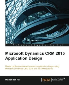 Microsoft Dynamics CRM 2015 Application Design Paperback-cover
