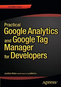 Practical Google Analytics and Google Tag Manager for Developers (Paperback)-cover
