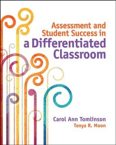Assessment and Student Success in a Differentiated Classroom (Paperback)-cover