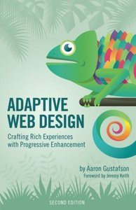 Adaptive Web Design: Crafting Rich Experiences with Progressive Enhancement, 2/e (Paperback)-cover