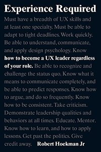 Experience Required: How to become a UX leader regardless of your role (Paperback)-cover
