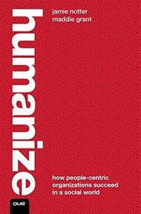 Humanize: How People-Centric Organizations Succeed in a Social World (paperback)-cover