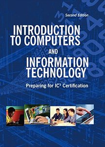 Introduction to Computers and Information Technology, 2/e(Hardcover)